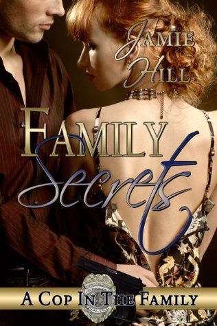 Family Secrets by Jamie Hill