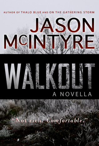 Walkout by Jason McIntyre