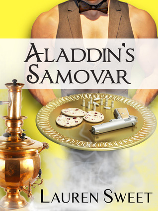 Aladdin's Samovar by Lauren Sweet