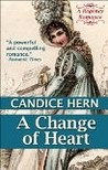 A Change of Heart by Candice Hern