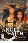 Angel &amp; Faith: Season 9 Volume 1: Live Through This (Angel &amp; Faith, #1)