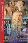 Mate for Three (Pack Law #3)