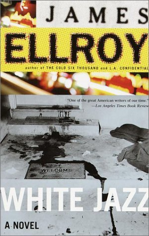 White Jazz (L.A. Quartet, #4)