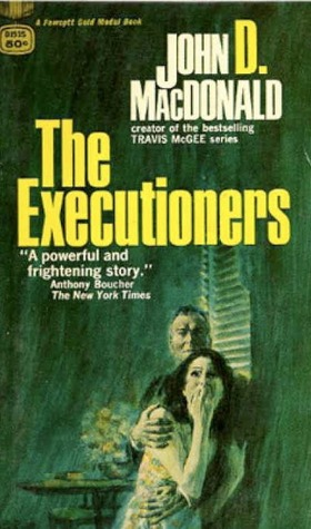 The Executioners by John D. MacDonald