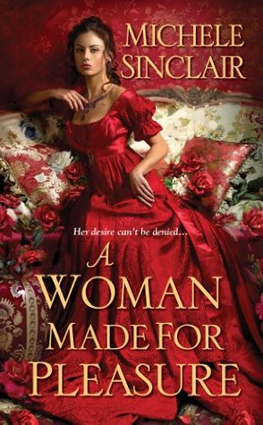 A Woman Made for Pleasure (Promises Trilogy, #1)