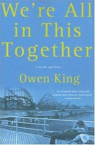 We're All In This Together by Owen King