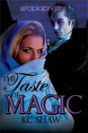 The Taste of Magic (The Taste of Magic, #1)