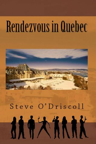 Rendezvous in Quebec by Steve O'Driscoll