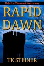 Rapid Dawn by T.K. Steiner
