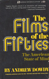 The Films of the Fifties: The American State of Mind