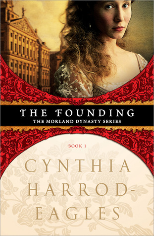 The Founding by Cynthia Harrod-Eagles