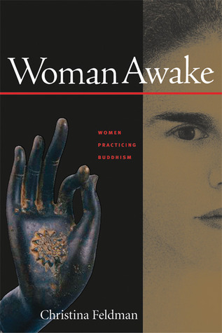 Woman Awake by Christina Feldman