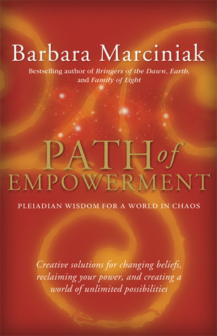 Path of Empowerment: New Pleiadian Wisdom for a World in Chaos