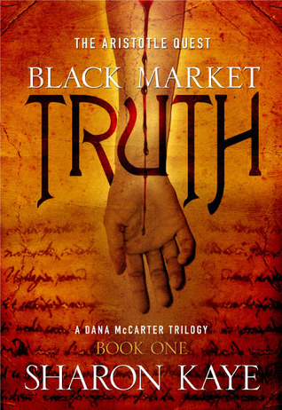 Black Market Truth by Sharon M. Kaye
