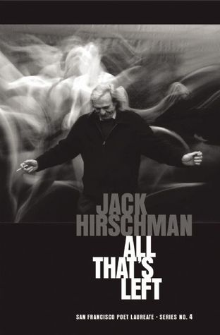 All That's Left by Jack Hirschman