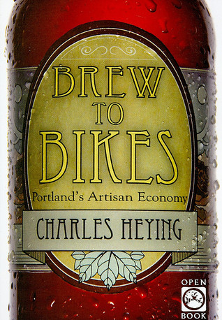 Brew to Bikes by Charles Heying