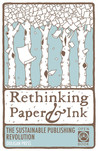 Rethinking Paper & Ink: The Sustainable Publishing Revolution