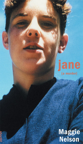 Jane by Maggie Nelson