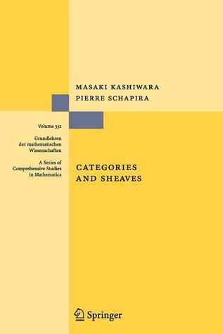 Categories and Sheaves by Masaki Kashiwara