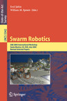 Swarm Robotics: Sab 2004 International Workshop, Santa Monica, CA, USA, July 17, 2004, Revised Selected Papers