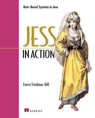 Jess in Action by Ernest Friedman Hill