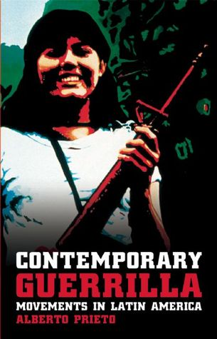 Contemporary Guerrilla Movements in Latin America