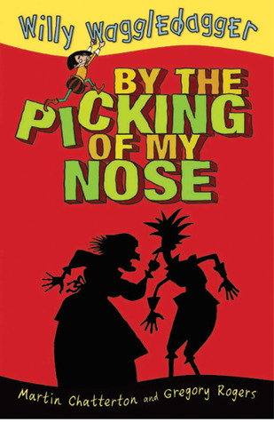 By the Picking of My Nose by Martin Ed Chatterton