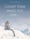 Count Them While You Can . . . by Anne Bowman