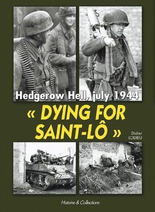 Dying for Saint-Lo by Didier Lodieu
