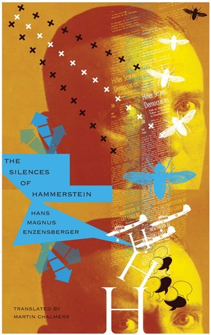 The Silences of Hammerstein by Hans Magnus Enzensberger