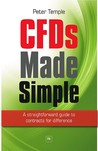 Cfds Made Simple: A Straightforward Guide to Contracts for Difference