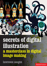 Secrets of Digital Illustration: a master class in commercial image-making