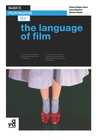 Basics Film-Making 04: The Language of Film