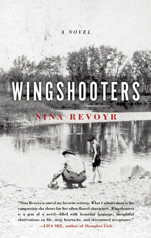 Wingshooters by Nina Revoyr