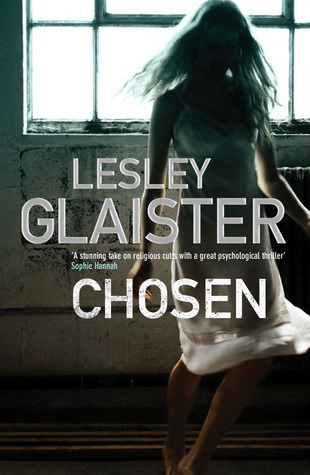 Download online for free Chosen FB2 by Lesley Glaister