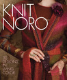 Knit Noro: 30 Designs in Living Color