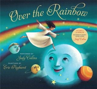 Free download Over the Rainbow by Judy Collins, Éric Puybaret, Harold Arlen, E.Y. Harburg PDF