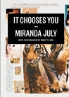 It Chooses You by Miranda July