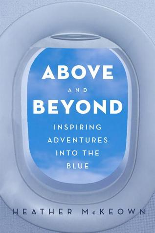 Above and Beyond: Inspiring Adventures into the Blue