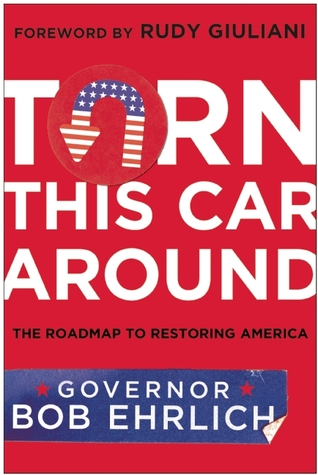 Turn This Car Around: The Roadmap to Restoring America