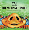 Tai and the Tremorfa Troll