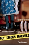 Doll Studies: Forensics