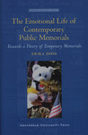 The Emotional Life of Contemporary Public Memorials: Towards a Theory of Temporary Memorials