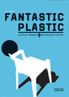 Plastic: Design and Culture