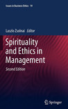 Spirituality And Ethics In Management (Issues In Business Ethics)