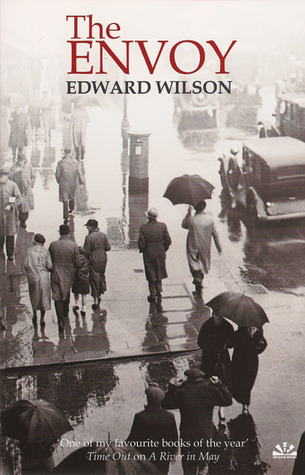The Envoy by Edward Wilson