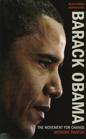 Barack Obama: The Movement for Change