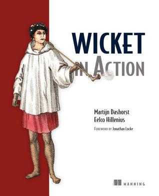 Wicket in Action by Martijn Dashorst