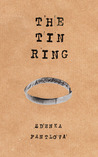 The Tin Ring by Zdenka Fantlova