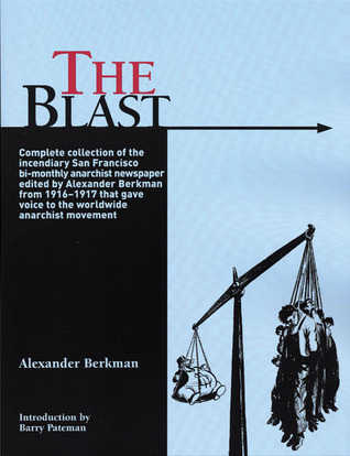 The Blast by Alexander Berkman